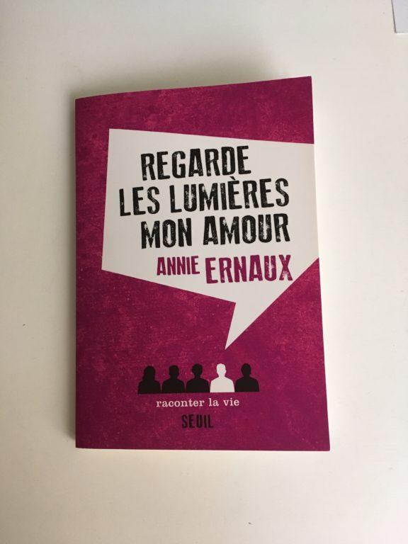 Regarde les lumières mon amour de Annie Ernaux (2014)